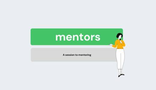 社外メンターサービス『mentors』の評判は?体験セッションから申込みしました
